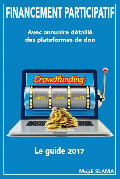 Le financement participatif comme vous ne l'avez jamais lu !
